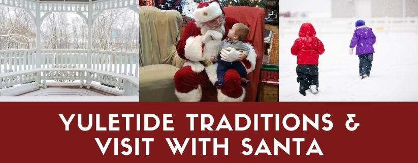 Yuletide Traditions & Visit with Santa — Belknap Mill